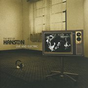 The best of hanson live and electric cover image
