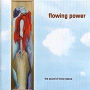 Flowing Power