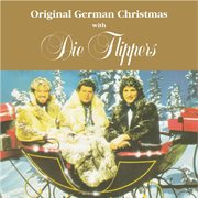 Original German Christmas With 'die Flippers'