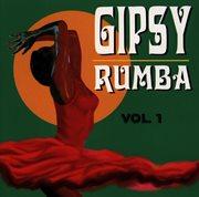 Gipsy-rumba Vol. 1