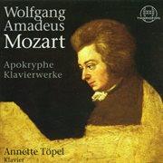 Mozart: Apokryphe Klavierwerke