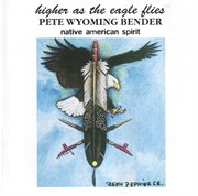 Higher as the Eagle Flies