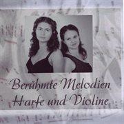 Berپhmte Melodien Fپr Harfe Und Violine