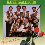 Heut' Bring Ich Dir Rote Rosen