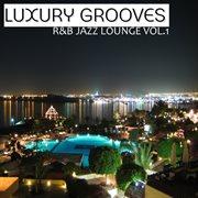 R&b Jazz Lounge Vol. 1