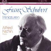 Franz Schubert: Miniaturen