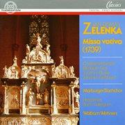Jan Dismas Zelenka: Missa Votiva