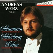 Robert Schumann, Arnold Schonberg, Wolfgang Rihm