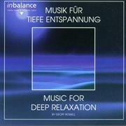 Musik fپr tiefe entspannung