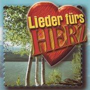 Lieder Fپrs Herz