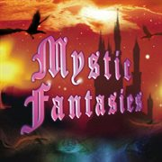 Mystic Fantasies