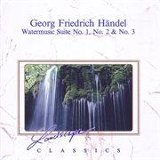 Georg Friedrich Händel: Wassermusik Suiten