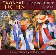 Robert Fuchs: Klavierquartette