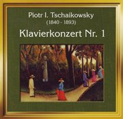 Peter Tschaikowski: Klavierkonzert Nr. 1