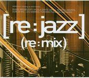 [re:jazz]- [re:mix]