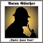 Anton G nther - Tholer Hans Tonl