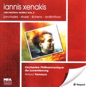 Iannis Xenakis: Orchestral Works Vol. 2