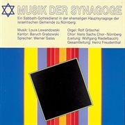 Louis Lewandowski: Musik Der Synagoge