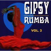 Gipsy-rumba, Vol. 2