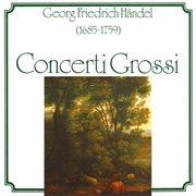 Georg Friedrich Händel - Concerti Grossi Op. 6