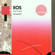 Eos guitar quartet cover image