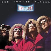 See You in Alaska [remastered]