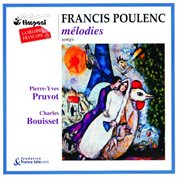 Francis poulenc: songs/melodies cover image