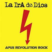 Apus Revolution Rock