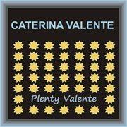 Plenty Valente