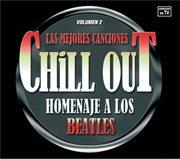 Las mejores canciones chillout homenaje a los beatles cover image