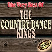 The Very Best of the Country Dance Kings
