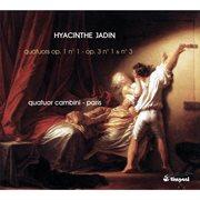 Hyacinthe Jadin: 3 String Quartets