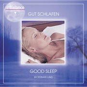 Good sleep / gut schlafen