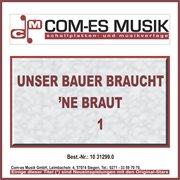 Unser Bauer Braucht Ne Braut (1)