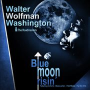 Blue Moon Risin'