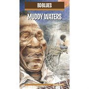 Bd blues: muddy waters cover image