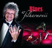 Blues W Filharmonii