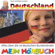 Dorit Wilhelm Erkl̃rt Deutschland