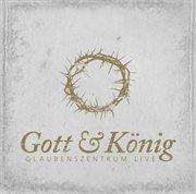 Gott Und König