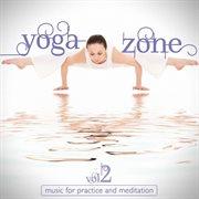 Yoga Zone Vol. 2