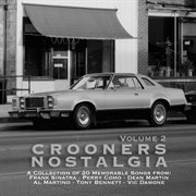 Crooners Nostalgia Vol. 2 (a Collection of 20 Memorable Songs)