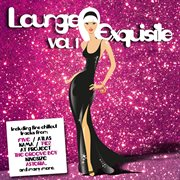 Lounge Exquisite (vol. 1)