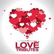 Love Tributes
