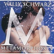 Metamorphoses and Other Plays Directed by Mary Zimmerman