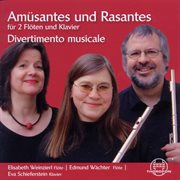 Amusantes Und Rasantes Fur 2 Floten Und Klavier