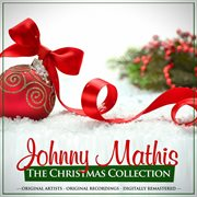 The Christmas Collection: Johnny Mathis