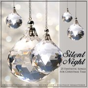 Silent Night - 25 Fantastic Songs for Christmas Time