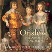Onslow: String Quintets, Op. 33 & 74