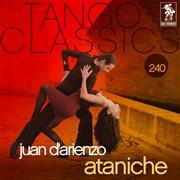 Tango classics 240: ataniche