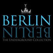 Berlin Berlin (vol.3 - the Underground Collection)